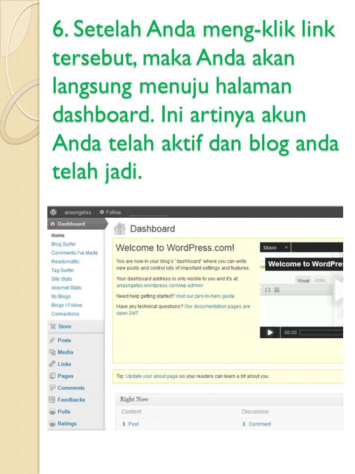 6. Setelah Anda meng-klik link tersebut, maka Anda akan langsung menuju halaman dashboard.