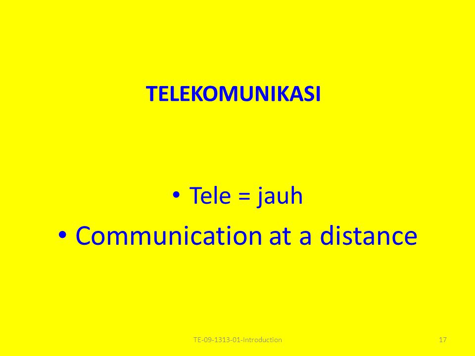 Communication at a distance
