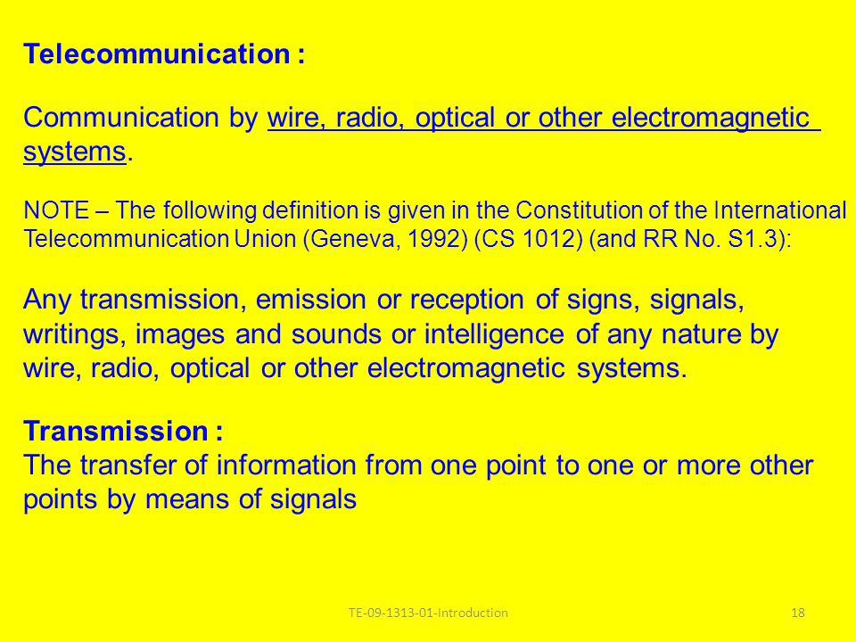 Communication by wire, radio, optical or other electromagnetic