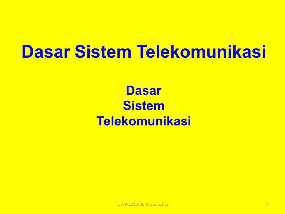 Dasar Sistem Telekomunikasi Dasar Sistem Telekomunikasi