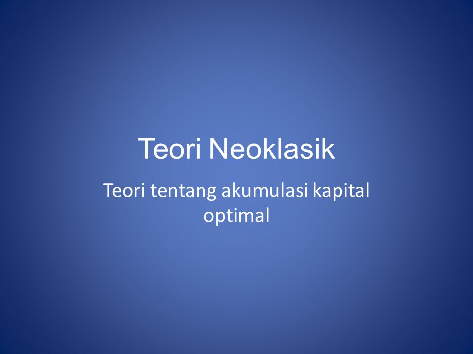 Teori tentang akumulasi kapital optimal