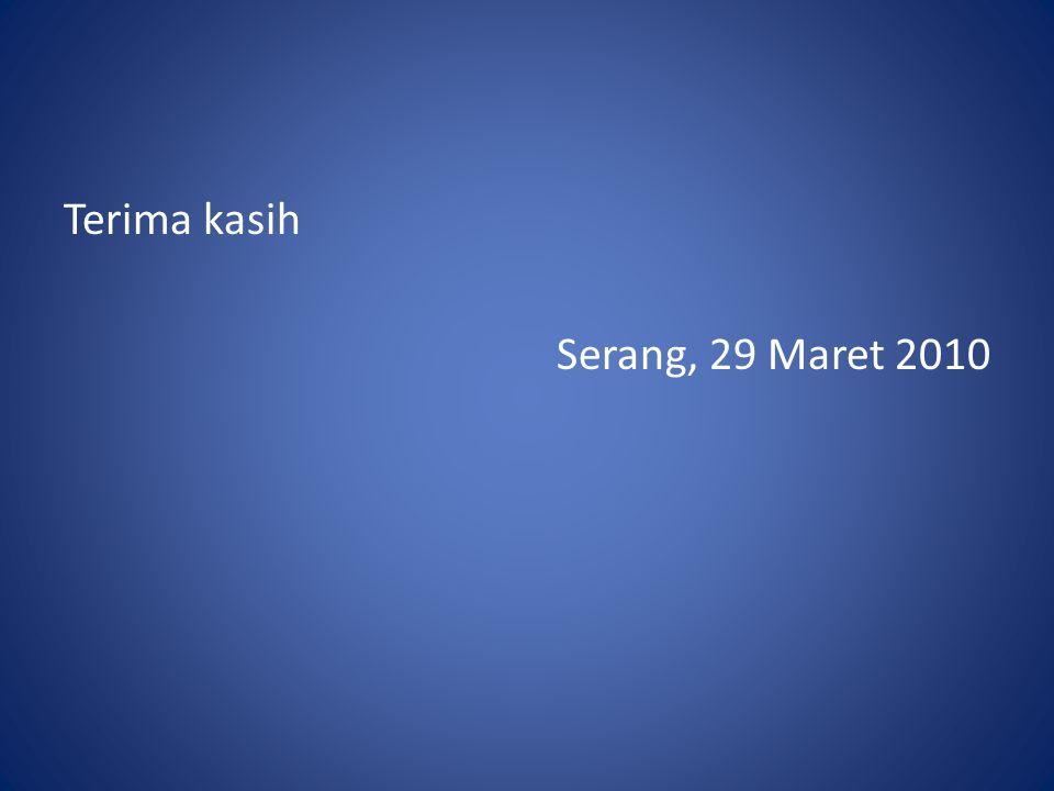 Terima kasih Serang, 29 Maret 2010