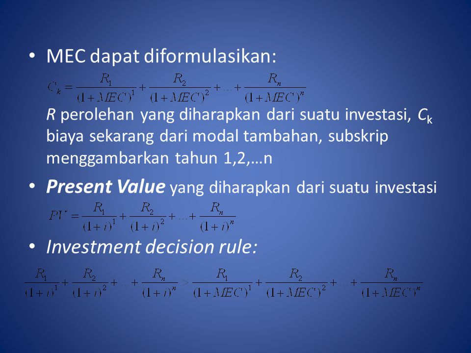MEC dapat diformulasikan: