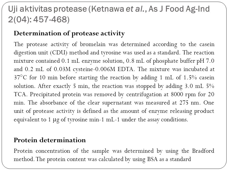 Uji aktivitas protease (Ketnawa et al