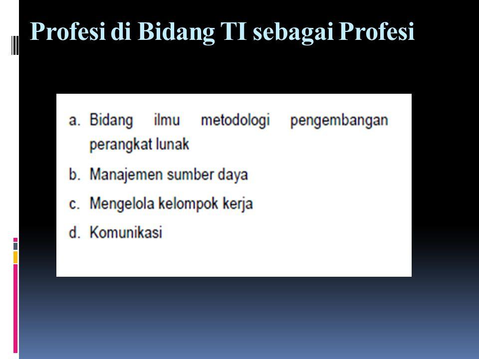 Profesi di Bidang TI sebagai Profesi