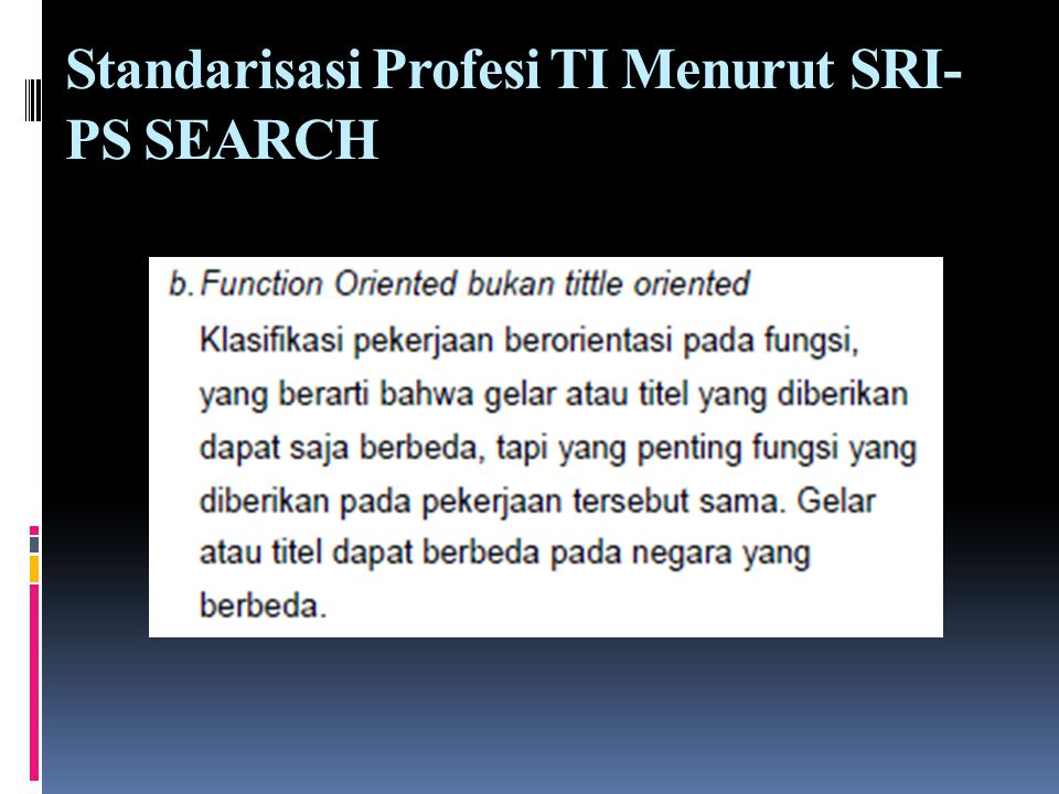 Standarisasi Profesi TI Menurut SRI-PS SEARCH