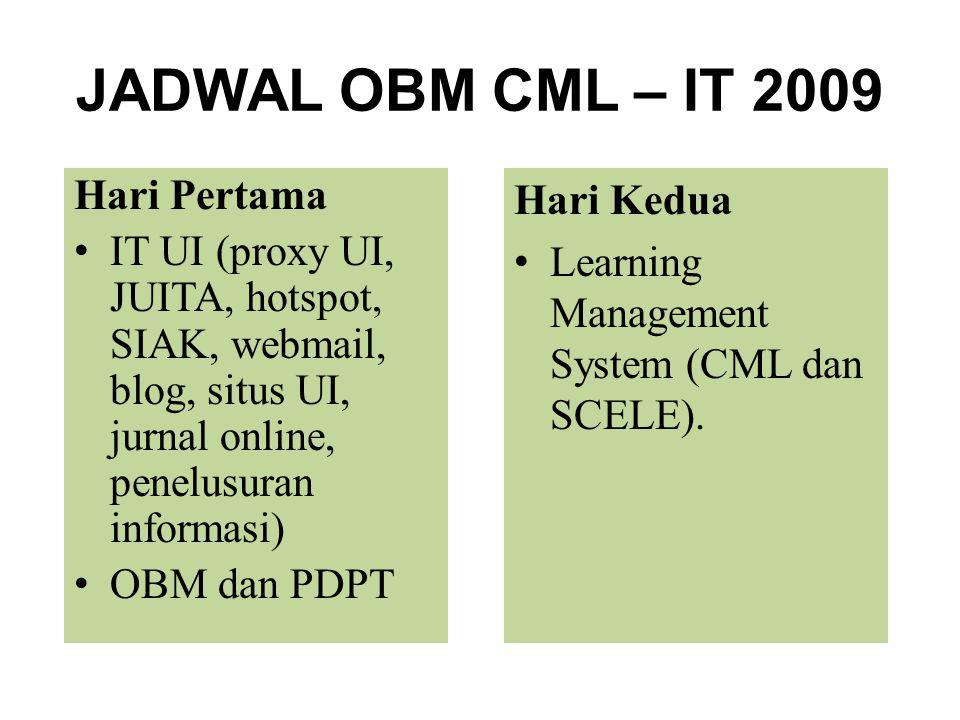 JADWAL OBM CML – IT 2009 Hari Pertama