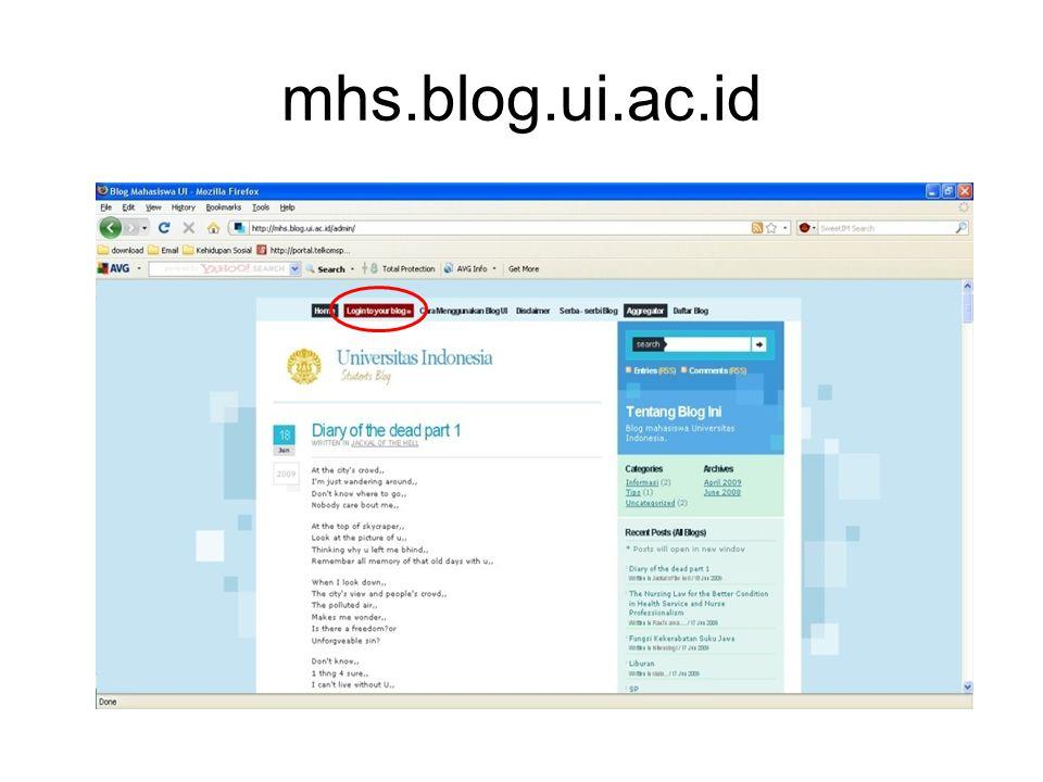 mhs.blog.ui.ac.id Segala aktifitas penggunaan sistem Blog UI dimonitor dan dicatat dengan tujuan pengelolaan keamanan dan peningkatan pelayanan.