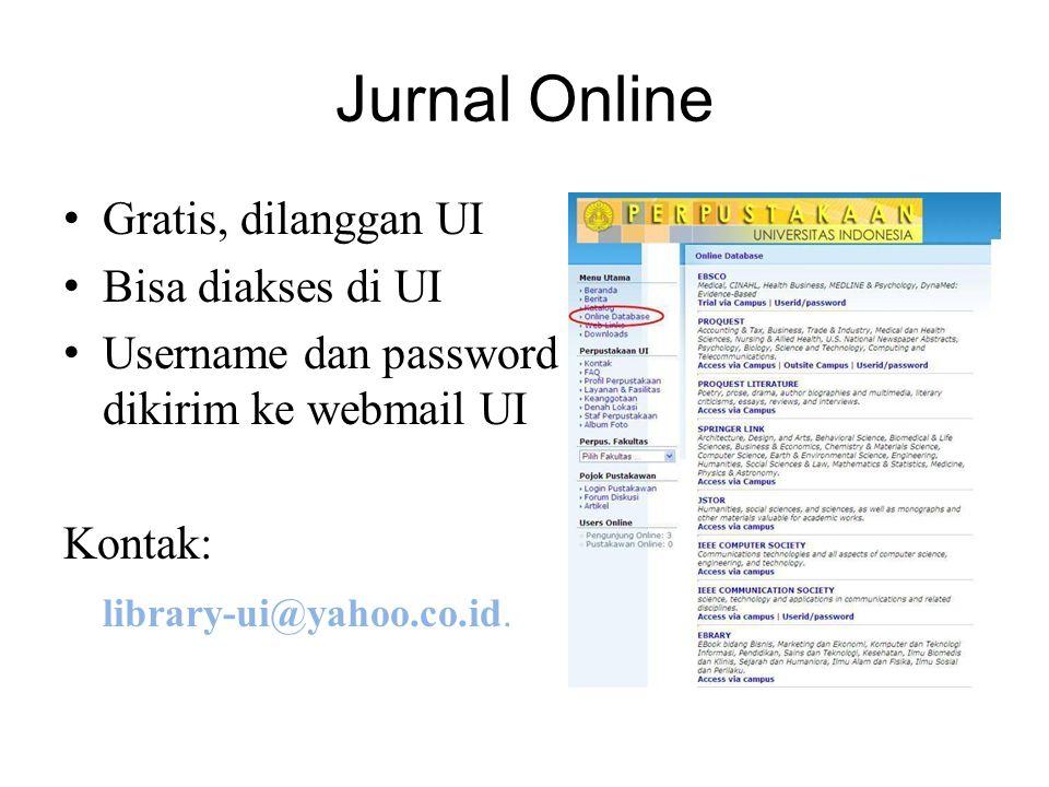 Jurnal Online Gratis, dilanggan UI Bisa diakses di UI