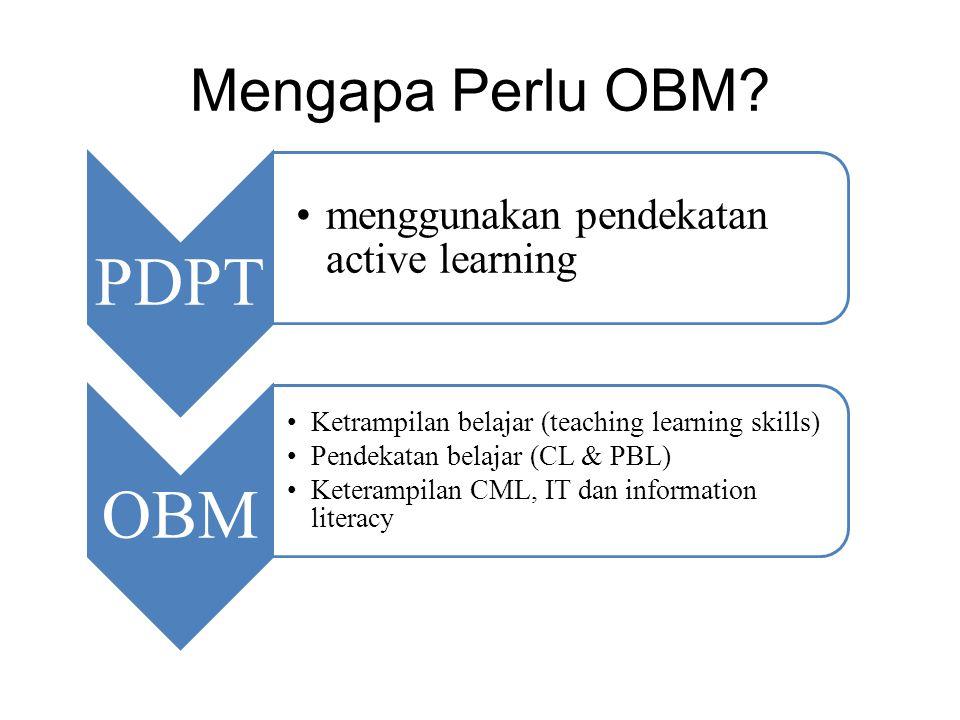 Mengapa Perlu OBM menggunakan pendekatan active learning