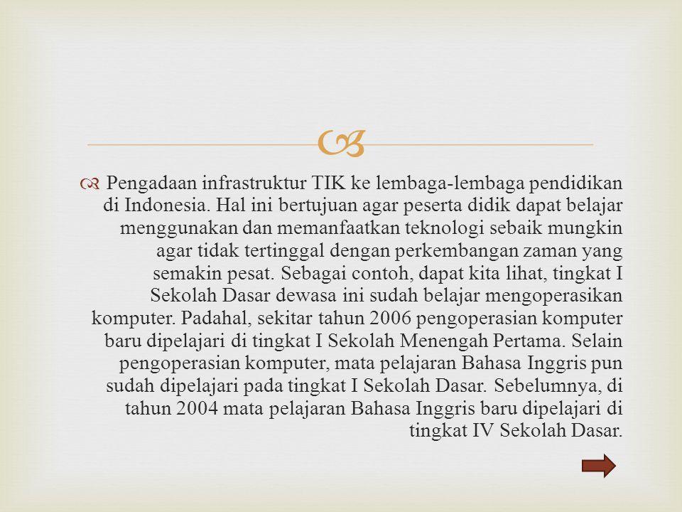 Pengadaan infrastruktur TIK ke lembaga-lembaga pendidikan di Indonesia