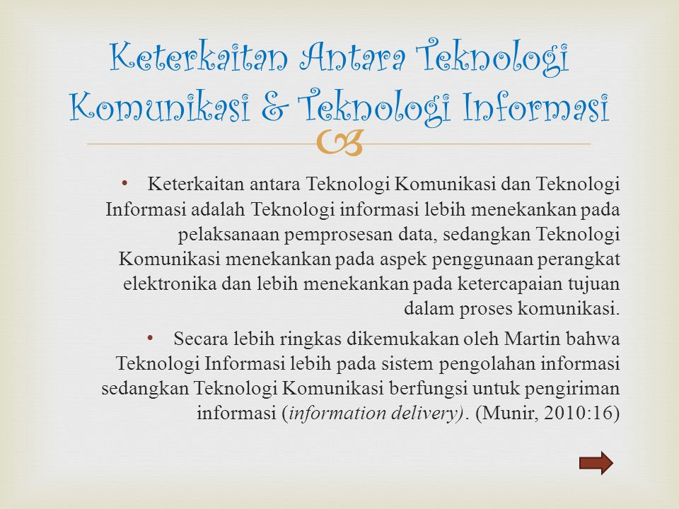 Keterkaitan Antara Teknologi Komunikasi & Teknologi Informasi