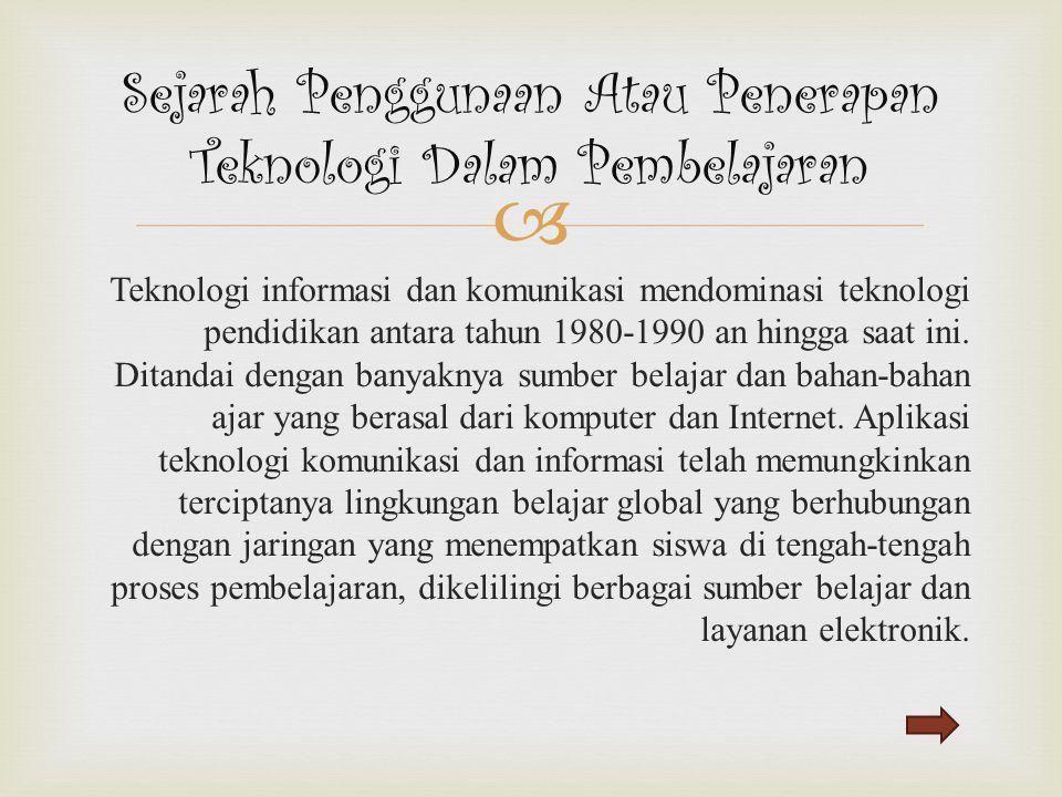 Sejarah Penggunaan Atau Penerapan Teknologi Dalam Pembelajaran
