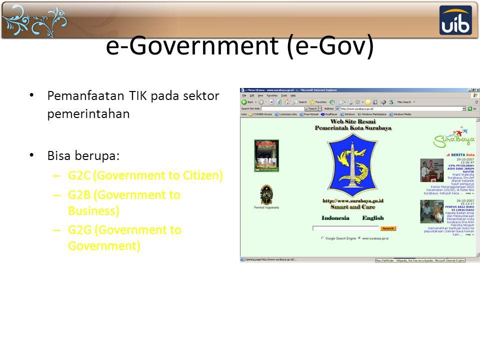 e-Government (e-Gov) Pemanfaatan TIK pada sektor pemerintahan