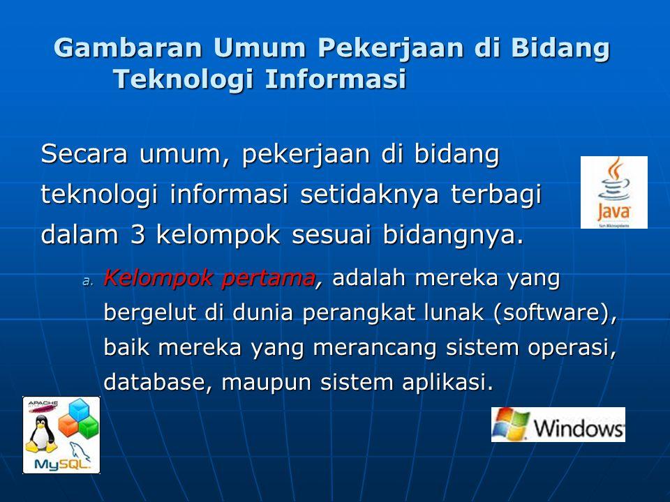 Gambaran Umum Pekerjaan di Bidang Teknologi Informasi