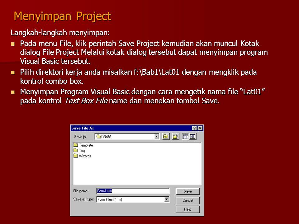Menyimpan Project Langkah-langkah menyimpan: