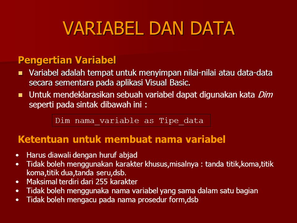 VARIABEL DAN DATA Pengertian Variabel