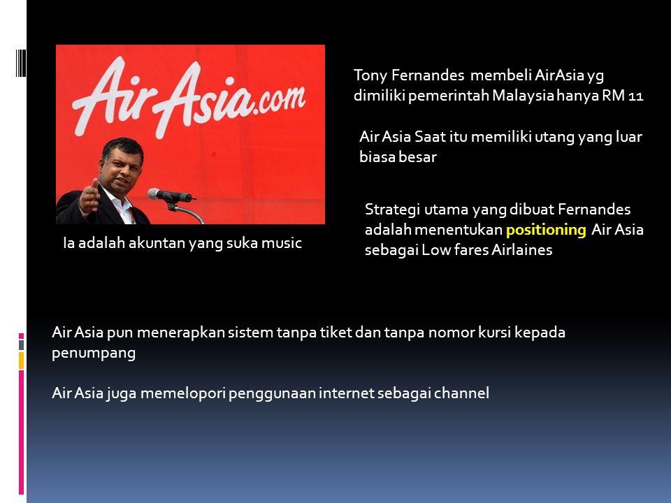 Tony Fernandes membeli AirAsia yg dimiliki pemerintah Malaysia hanya RM 11