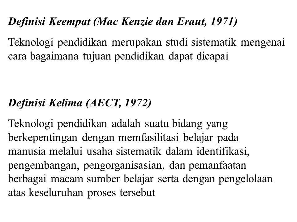 Definisi Keempat (Mac Kenzie dan Eraut, 1971)