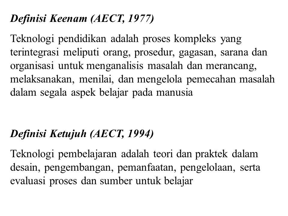 Definisi Keenam (AECT, 1977)