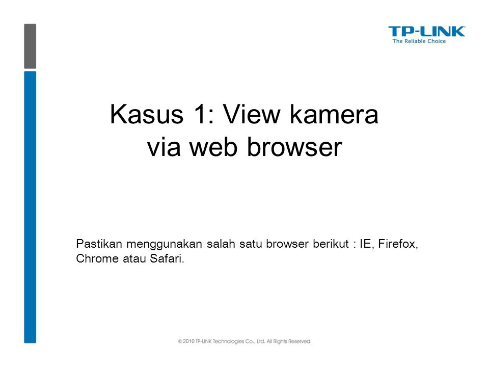 Kasus 1: View kamera via web browser