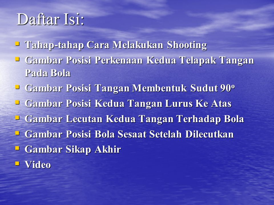 Daftar Isi: Tahap-tahap Cara Melakukan Shooting