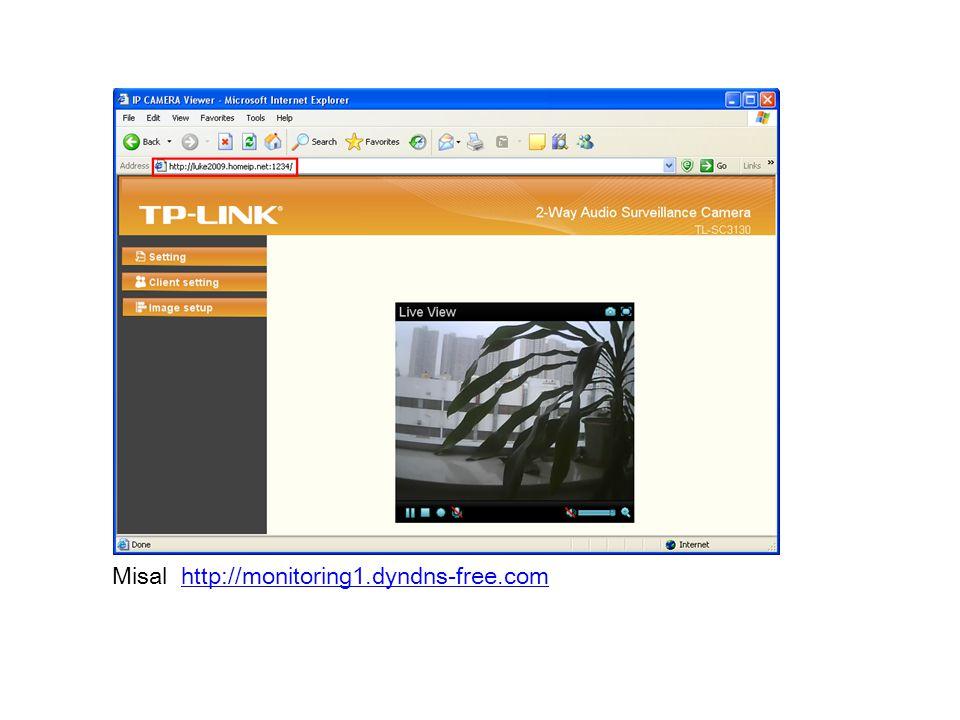 Misal http://monitoring1.dyndns-free.com