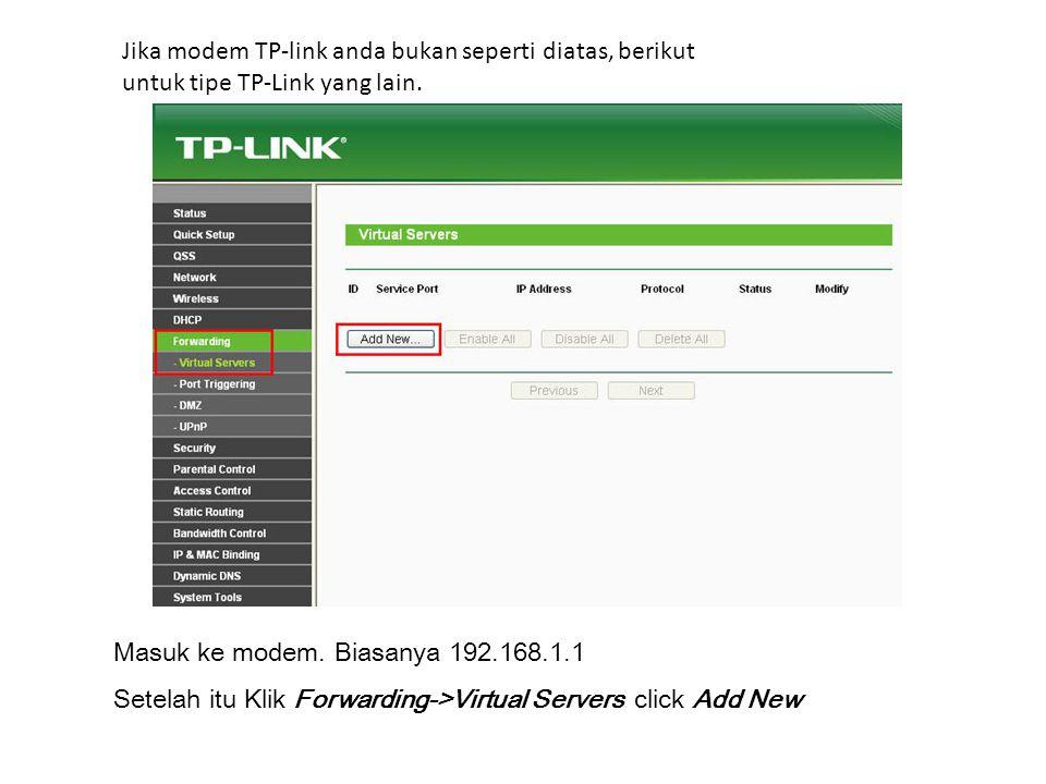 Jika modem TP-link anda bukan seperti diatas, berikut untuk tipe TP-Link yang lain.