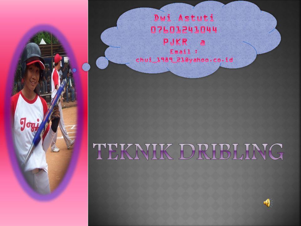 Teknik Dribling Dwi Astuti 07601241044 PJKR a