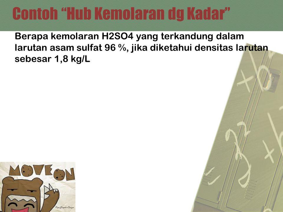 Contoh Hub Kemolaran dg Kadar