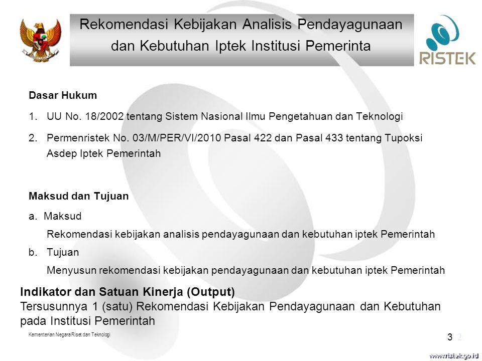 Rekomendasi Kebijakan Analisis Pendayagunaan dan Kebutuhan Iptek Institusi Pemerinta