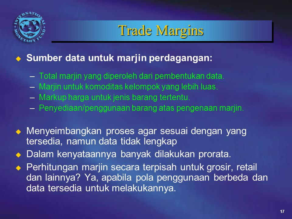 Trade Margins Sumber data untuk marjin perdagangan: