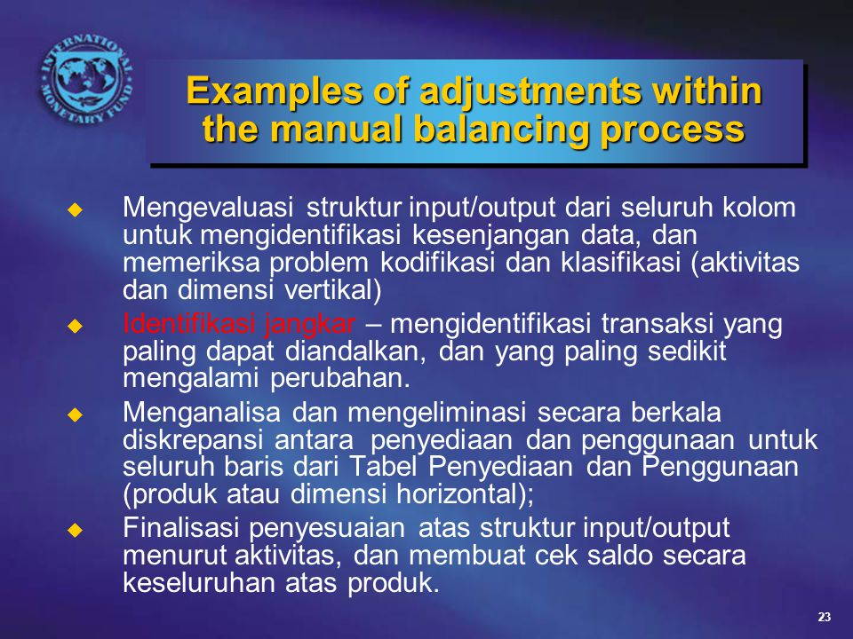 Examples of adjustments within the manual balancing process