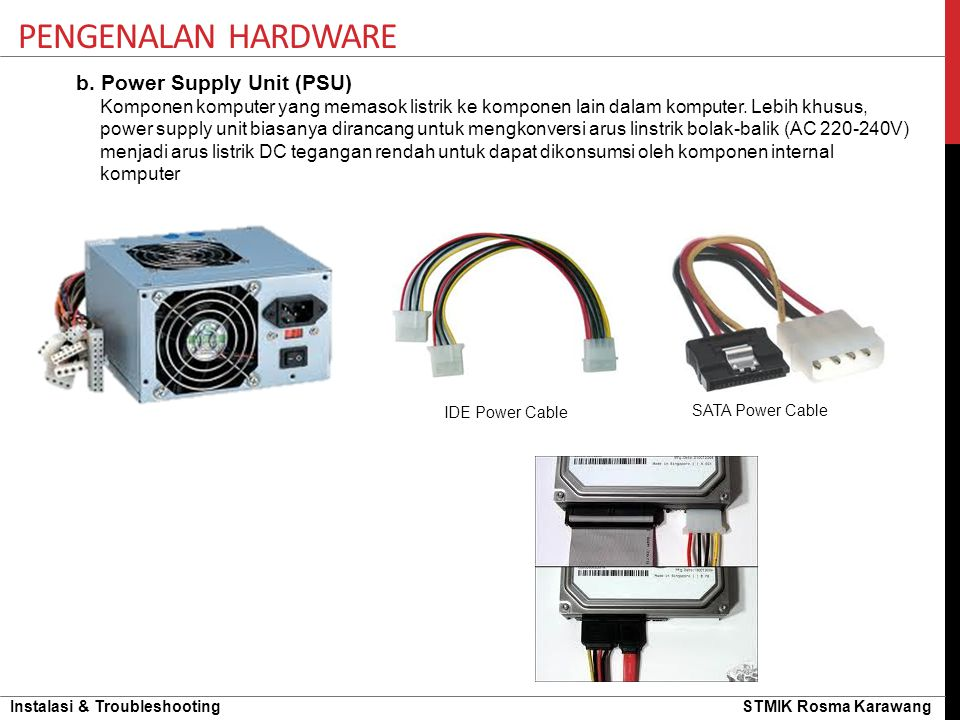Pengenalan hardware b. Power Supply Unit (PSU)