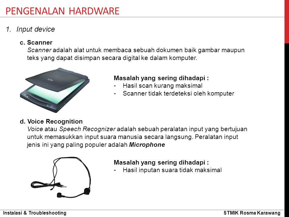 Pengenalan hardware Input device c. Scanner