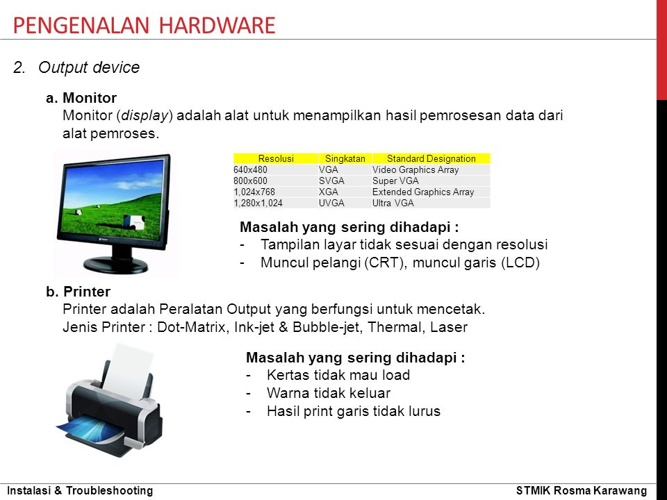 Pengenalan hardware Output device a. Monitor