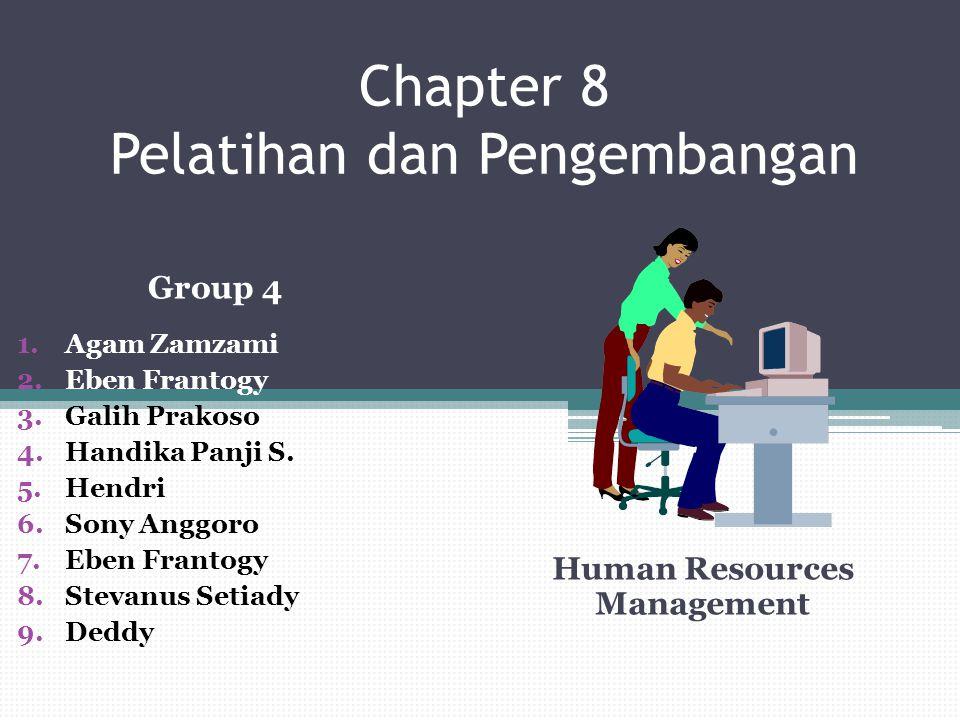 Chapter 8 Pelatihan dan Pengembangan