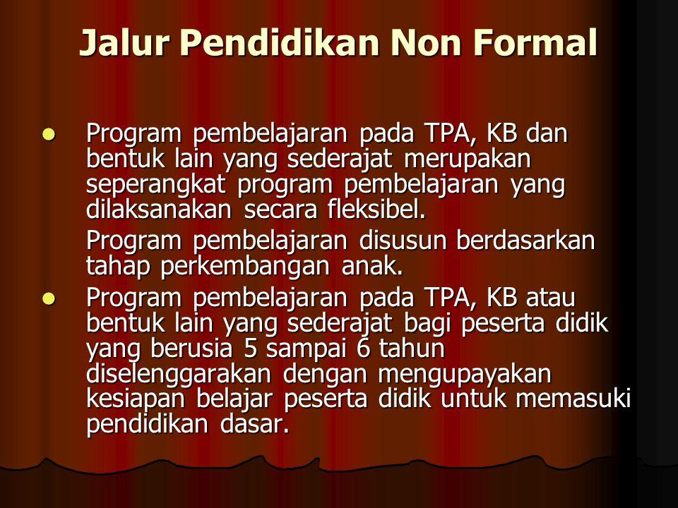 Jalur Pendidikan Non Formal