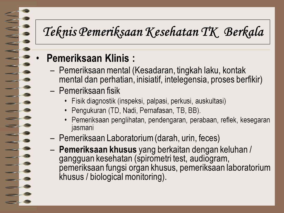 Teknis Pemeriksaan Kesehatan TK Berkala