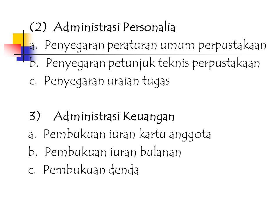 (2) Administrasi Personalia