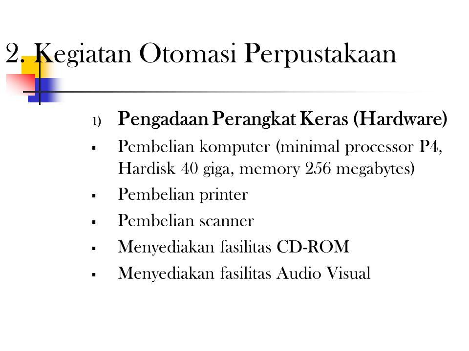 2. Kegiatan Otomasi Perpustakaan