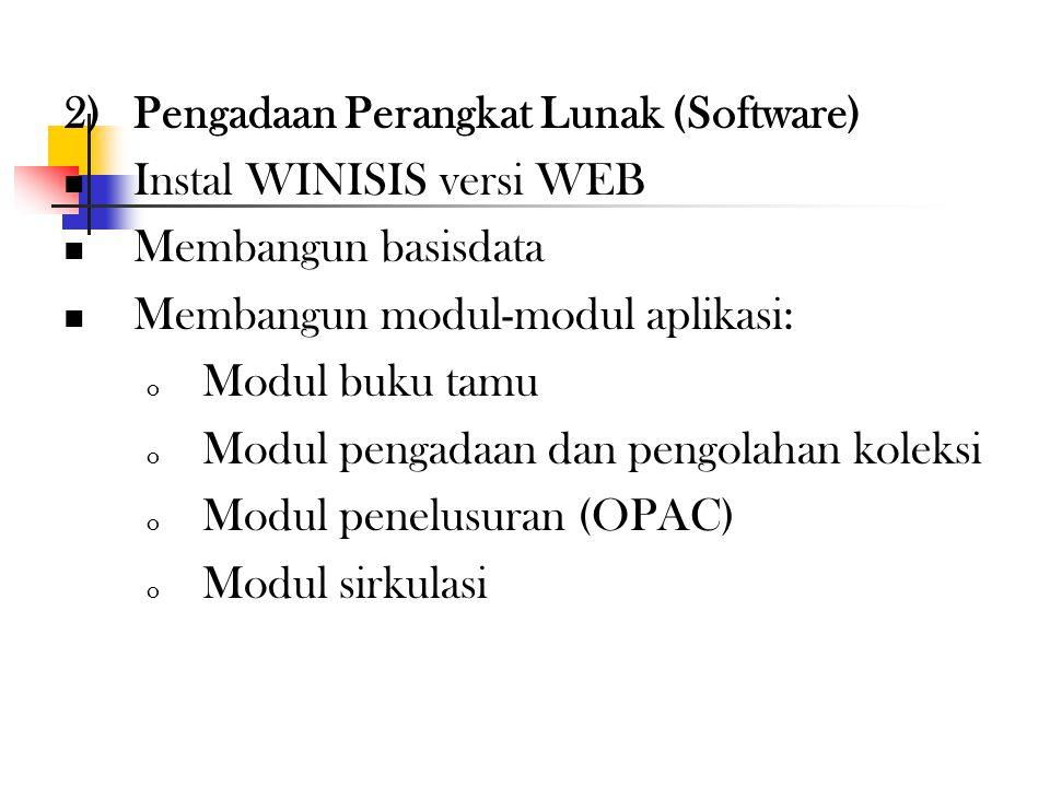 2) Pengadaan Perangkat Lunak (Software)