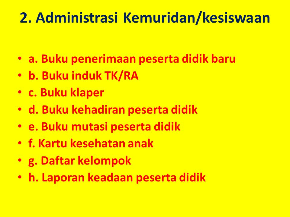 2. Administrasi Kemuridan/kesiswaan