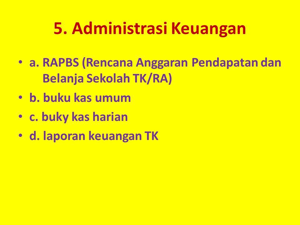 5. Administrasi Keuangan