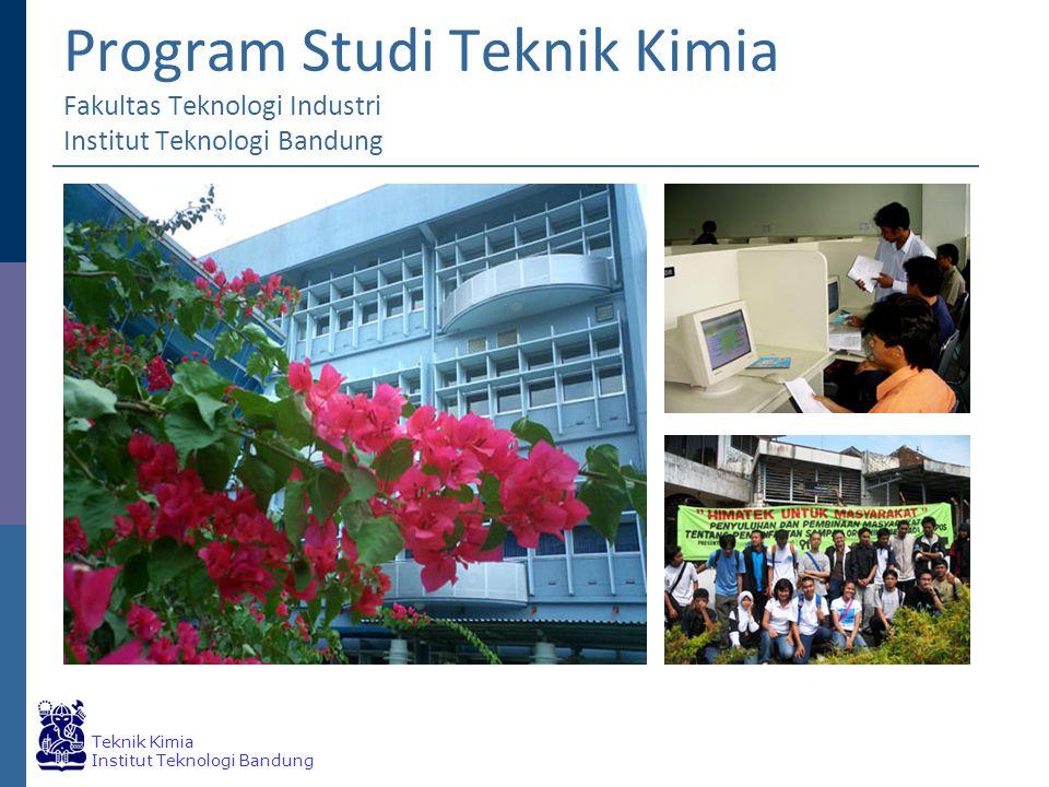 Program Studi Teknik Kimia Fakultas Teknologi Industri Institut Teknologi Bandung