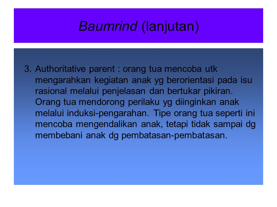 Baumrind (lanjutan)