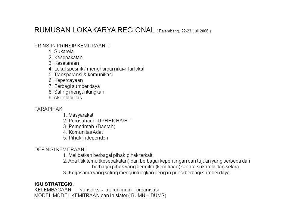 RUMUSAN LOKAKARYA REGIONAL ( Palembang, 22-23 Juli 2008 )