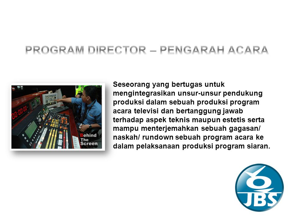 PROGRAM DIRECTOR – PENGARAH ACARA