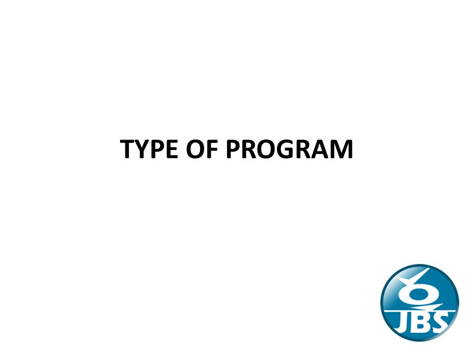 TYPE OF PROGRAM