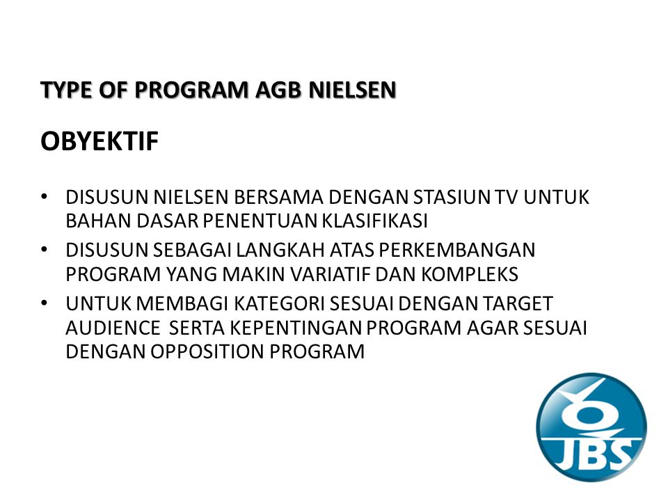 OBYEKTIF TYPE OF PROGRAM AGB NIELSEN